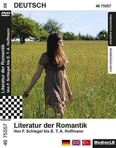 Literatur der Romantik - Von F. Schlegel bis E. T. A. Hoffmann Nachhilfe geeignet, Unterrichts- und Lehrfilm