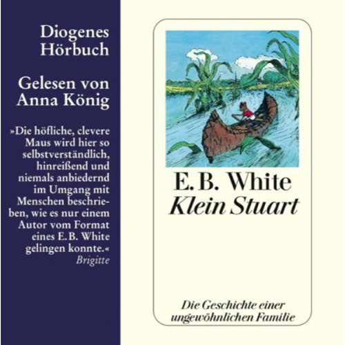 Klein Stuart                   By:                                                                                                                                 E.B. White                               Narrated by:                                                                                                                                 Anna König                      Length: 2 hrs and 19 mins     Not rated yet     Overall 0.0