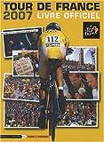 LIVRE OFFICIEL DU TOUR DE FRANCE 2007