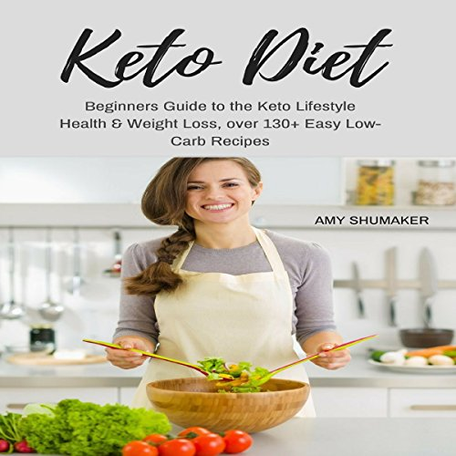 Keto Diet: Beginners Guide to the Keto Lifestyle audiobook cover art