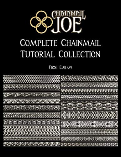 Chainmail Joe - Complete Chainmail Tutorial Collection