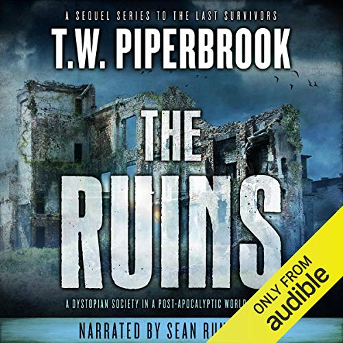 The Ruins: The Ruins Series, Book 1