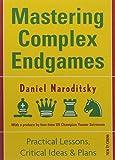 Mastering Complex Endgames: Practical Lessons On Critical Ideas & Plans-Naroditsky, Daniel