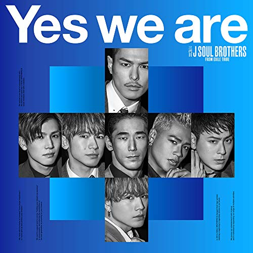 [Album]Yes we are – 三代目 J Soul Brothers from EXILE TRIBE[FLAC + MP3]