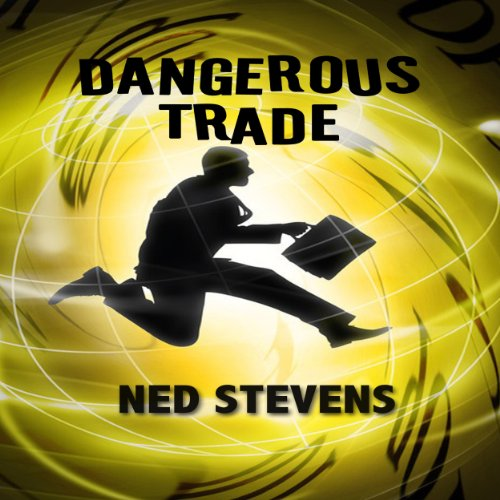 Dangerous Trade audiobook cover art