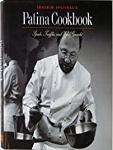 Joachim Splichal's Patina Cookbook: Spuds, Truffles and Wild Gnocchi (Great Chefs--Great Restaurants)