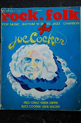ROCK & FOLK 059 1971 DEC COVER JOE COCKER MILES DAVIS ALICE COOPER FRANK ZAPPA GENE VINCENT JACQUES HIGELIN PETER FONDA