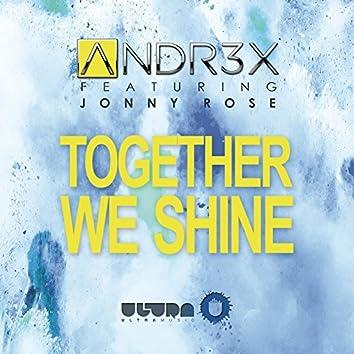 Together We Shine (Radio Edit)