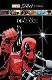 DEADPOOL HC HEY ITS DEADPOOL MARVEL SELECT (Deadpool: Marvel Select Edition)