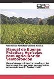 Manual de Buenas Prácticas Agrícolas para agricultor de Sa