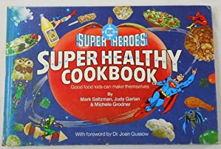 DC Super Heroes Super Healthy Cook Book