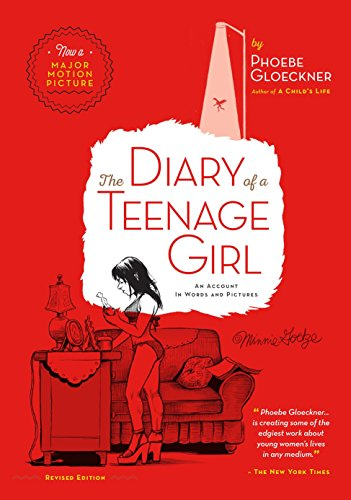 The Diary of a Teenage Girl. An Account in Worlds: An Account...