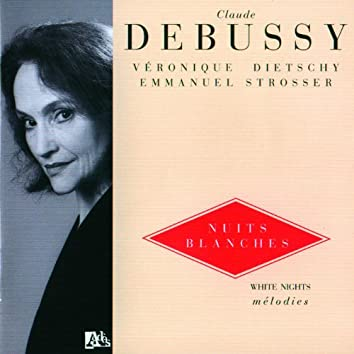 Debussy: Nuits blanches Vol. 4