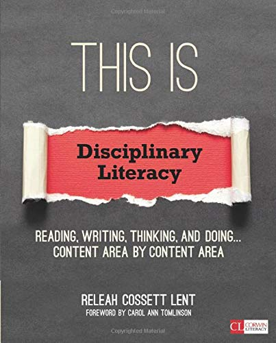 Compare Textbook Prices for This Is Disciplinary Literacy: Reading, Writing, Thinking, and Doing . . . Content Area by Content Area Corwin Literacy 1 Edition ISBN 9781506306698 by Lent, ReLeah Cossett
