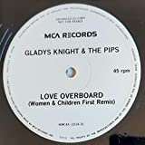 """Love Overboard (Women And Children First Remix) - Gladys Knight And The Pips 12"""""""