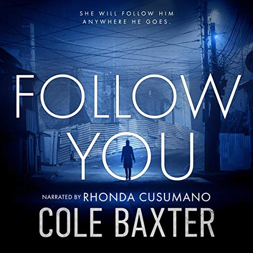Follow You Audiobook By Cole Baxter cover art