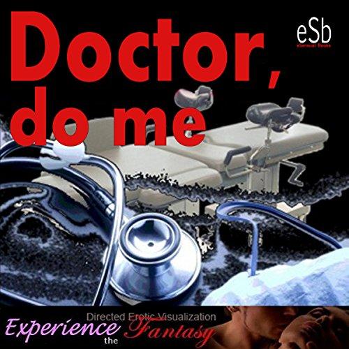 Dr. Do Me audiobook cover art