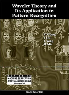 Wavelet Theory and Its Application to Pa (Machine Perception and Artificial Intelligence)