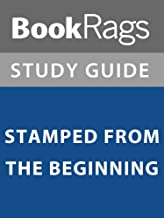 Summary & Study Guide: Stamped from the Beginning