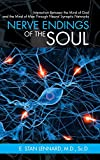 Nerve Endings of the Soul: Interaction Between the Mind of God and the Mind of Man Through Neural Synaptic Networks