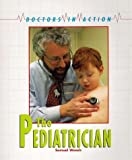 The Pediatrician (Doctors in Action)