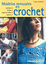 Modelos sensuales en crochet / Sensual Styles in Crochet...