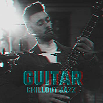 Guitar Chillout Jazz