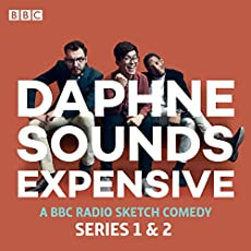 Daphne Sounds Expensive - Series 1 & 2