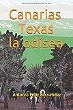 CANARIAS TEXAS LA ODISEA