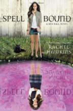 Spell Bound (A Hex Hall Novel (3))