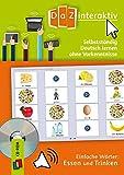 Selbstständig Deutsch lernen ohne Vorkenntnisse - einfache Wörter: Essen und Trinken, CD-ROM (Schullizenz)