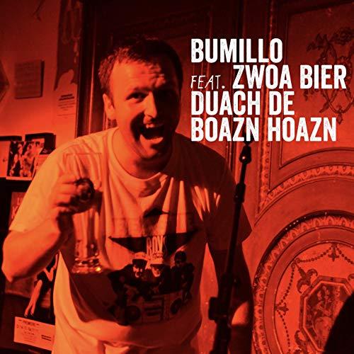 Duach de Boazn hoazn (feat. Zwoa Bier) [Explicit]