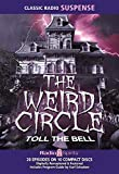 The Weird Circle Toll The Bell (Old Time Radio)