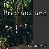 Precious one / SOLIDEMO