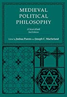 Medieval Political Philosophy: A Sourcebook (Agora)