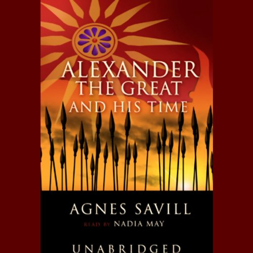 Alexander the Great and His Time  Audiolibri
