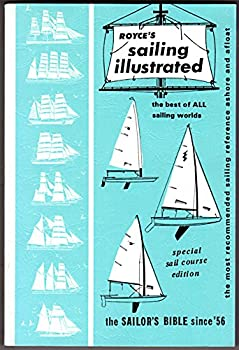Paperback Royce's Sailing Illustrated: The Best of All Sailing Worlds Book