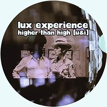 Higher Than High (U&I)