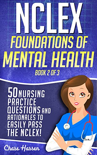 51F9CrAbyzL - NCLEX Foundations of Mental Health: 50 Nursing Practice Questions & Rationales to Easily Pass the NC