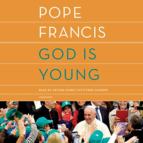 God Is Young     A Conversation              Autor:                                                                                                                                 Pope Francis,                                                                                        Thomas Leoncini,                                                                                        Anne Milano Appel                               Sprecher:                                                                                                                                 Arthur Morey,                                                                                        Fred Sanders                      Spieldauer: 2 Std. und 49 Min.     Noch nicht bewertet     Gesamt 0,0