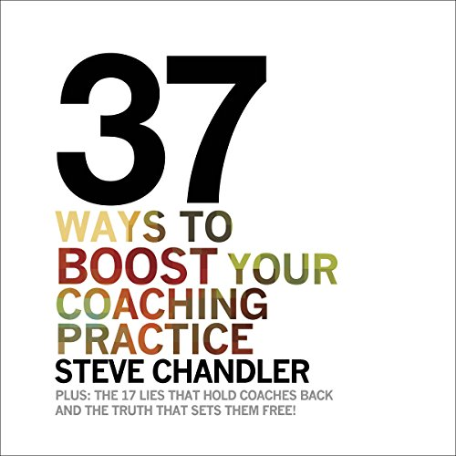 37 Ways to BOOST Your Coaching Practice cover art