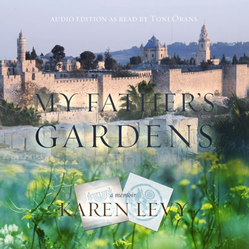 My Father's Gardens audiobook cover art