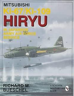 Mitsubishi Ki-67/Ki-109 Hiryu in Japanese Army Air Force Service: (Schiffer Military/Aviation History)