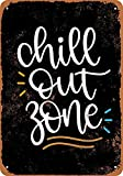 Chill out Zone Decoración Metal Wall Art Theatre Carteles para Chicos Snack Bar Carteles de Chapa 12 X 8 in