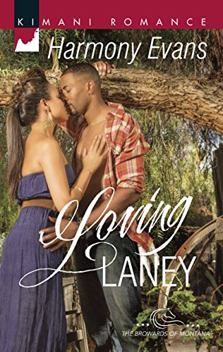 Download Loving Laney (The Browards of Montana) 0373863578