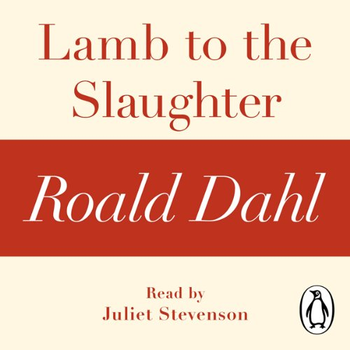 Lamb to the Slaughter (A Roald Dahl Short Story) audiobook cover art