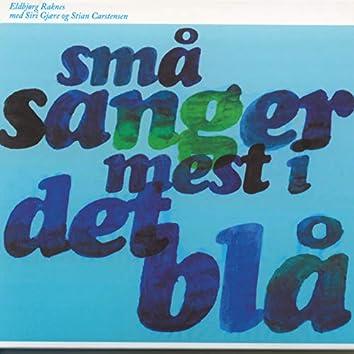 Små Sanger Mest I Det Blå