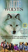 White Wolves - A Cry in the Wild 2 VHS
