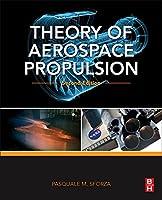 Theory of Aerospace Propulsion (Aerospace Engineering)