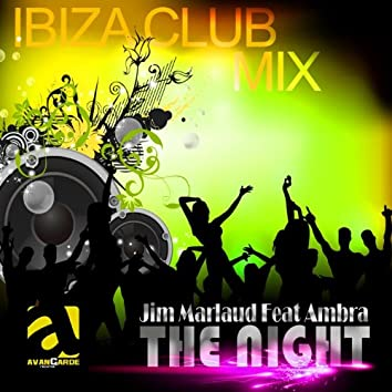 The Night (feat. Ambra) [Remixes]
